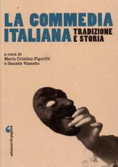 La commedia italiana : tradizione e storia