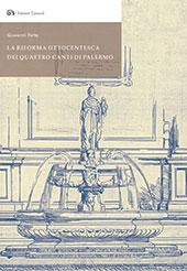 La riforma ottocentesca dei Quattro Canti di Palermo - Fatta, Giovanni - Palermo : Caracol, 2018.
