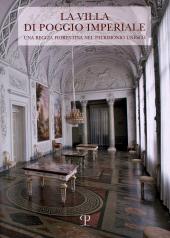 La Villa di Poggio Imperiale : una reggia fiorentina nel patrimonio Unesco - Spinelli, Riccardo - Firenze : Polistampa, 2018.