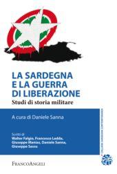 La Sardegna e la guerra di liberazione : studi di storia militare
