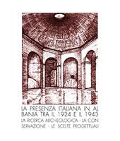 La presenza italiana in Albania tra il 1924 e il 1943 : la ricerca archeologica, la conservazione, le scelte progettuali - Belli Pasqua, Roberta - Roma : Edizioni Quasar, 2018.