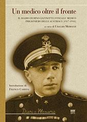 Un medico oltre il fronte : il diario di Dino Giannotti ufficiale medico prigioniero degli austriaci (1917-1918)