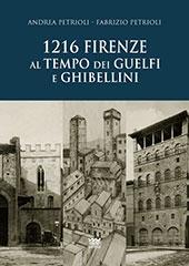 1216 : Firenze al tempo dei guelfi e ghibellini - Petrioli, Fabrizio - Firenze : Sarnus, 2018.