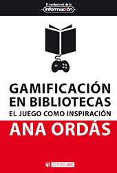 Gamificación en bibliotecas : el juego como inspiración