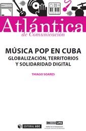 Música pop en Cuba : globalización, territorios y solidaridad digital