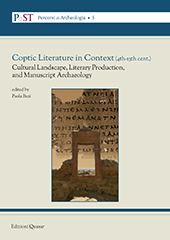E-book, Coptic Literature in Context (4th-13th cent.) : Cultural Landscape, Literary Production, and Manuscript Archaeology : Proceedings of the Third Conference of the ERC Project Tracking Papyrus and Parchment Paths: An Archaeological Atlas of Coptic Literature : Literary Texts in their Geographical Context (PAThs'), Buzi, Paola, editor, Quasar