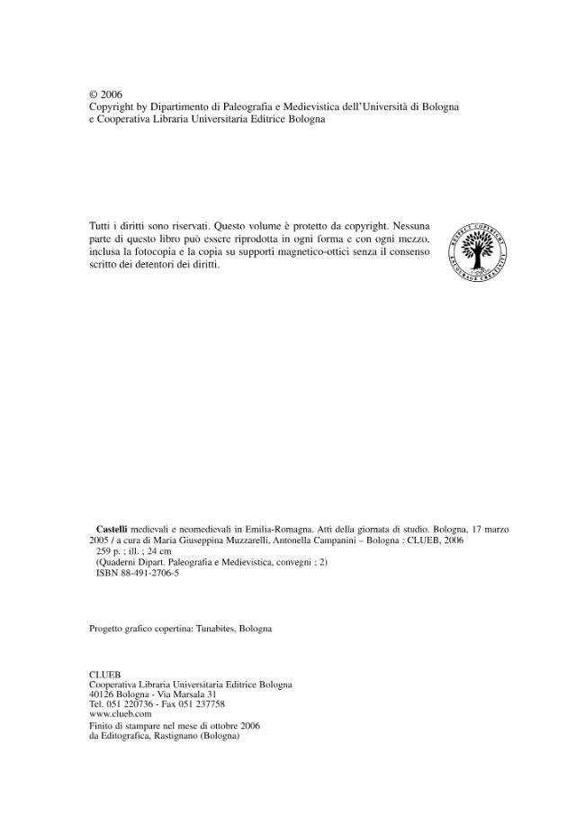 Castelli medievali e neomedievali in Emilia-Romagna : atti della giornata di studio, Bologna, 17 marzo 2005 - [Campanini, Antonella, Muzzarelli, Maria Giuseppina] - [Bologna : CLUEB, 2006.]