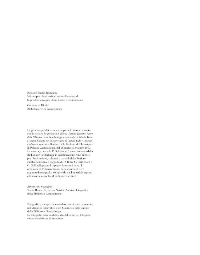 La biblioteca di Rimini : passato, presente e futuro della Biblioteca civica Gambalunga - [Delbianco, Paola] - [Bologna : CLUEB, 2008.]