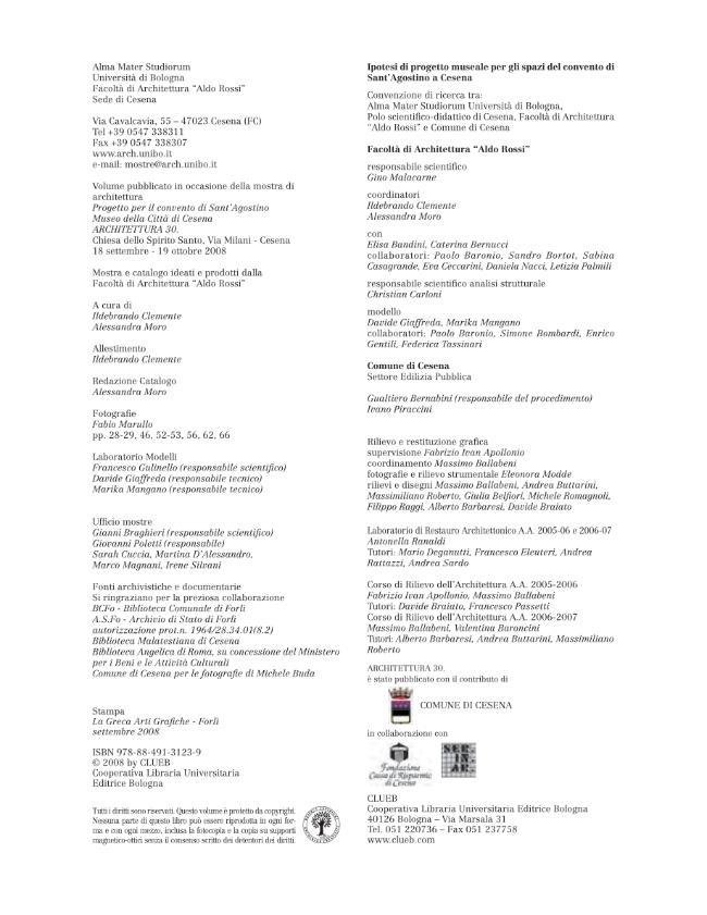 Architettura 30 : progetto per il convento di Sant'Agostino : museo della città di Cesena - [Moro, Alessandra, Clemente, Ildebrando] - [Bologna : CLUEB, 2008.]