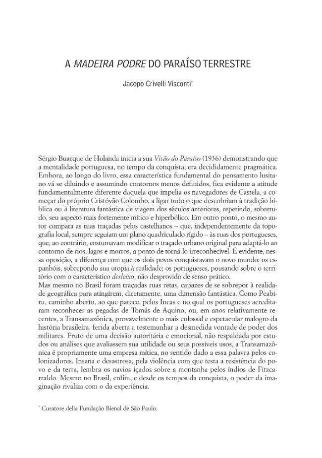 A madeira podre do paraíso terrestre - [Crivelli Visconti, Jacopo] - [Udine : Forum Editrice Universitaria, 2008.]