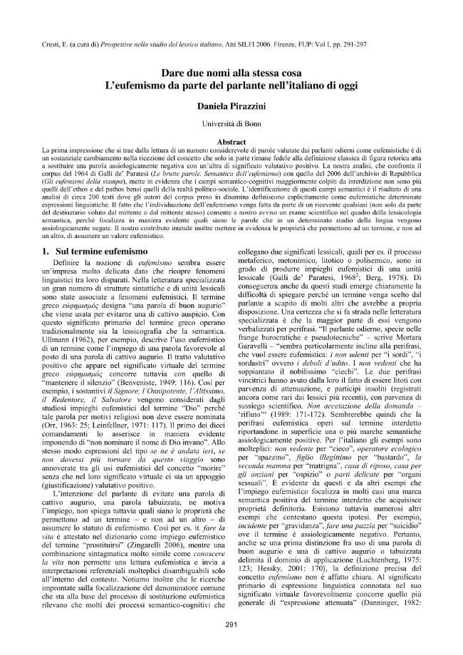 Dare due nomi alla stessa cosa : l'eufemismo da parte del parlante nell'italiano di oggi - [Pirazzini, Daniela] - [Firenze : Firenze University Press, 2008.]