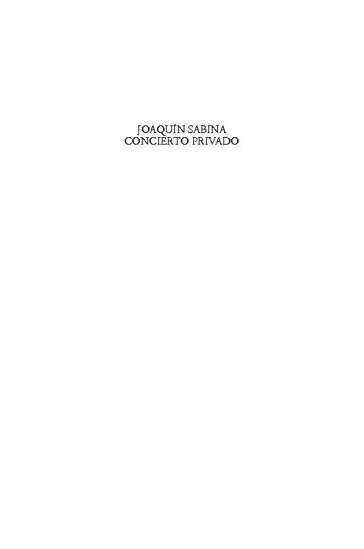 Joaquín Sabina : concierto privado : Telonero : Quequé - [Miguel Martínez, Emilio de.] - [Madrid : Visor Libros, 2008.]