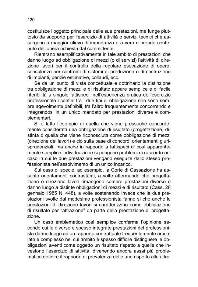 La professione dell'ingegnere e dell'architetto : l'ordinamento delle categorie, l'esercizio della professione, i diritti e i doveri del professionista - [Modonesi, Giancarlo] - [Bologna : CLUEB, 2009.]