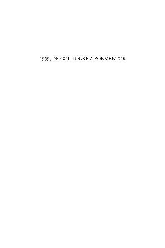 1959, de Collioure a Formentor - [Riera, Carme, Payeras, María] - [Madrid : Visor Libros, 2009.]