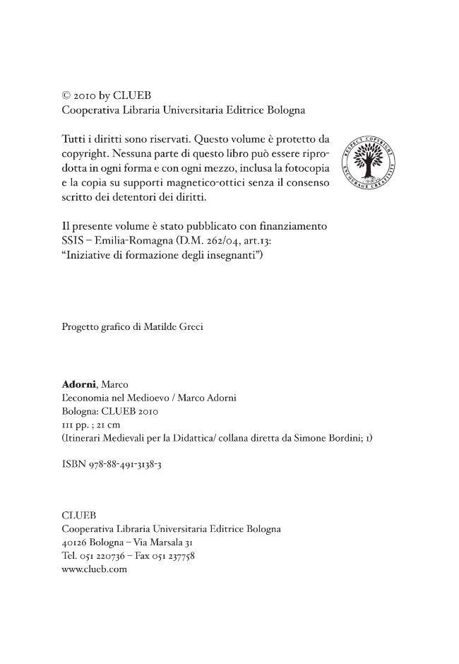 L'economia nel Medioevo - [Adorni, Marco] - [Bologna : CLUEB, 2010.]