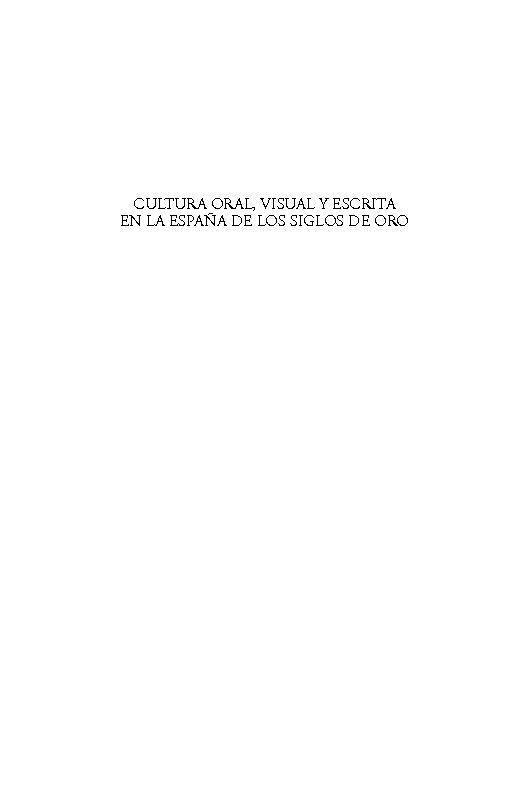 Cultura oral, visual y escrita en la España de los Siglos de Oro - [Díez Borque, José María, Llergo, Eva., Osuna, Inmaculada] - [Madrid : Visor Libros, 2010.]