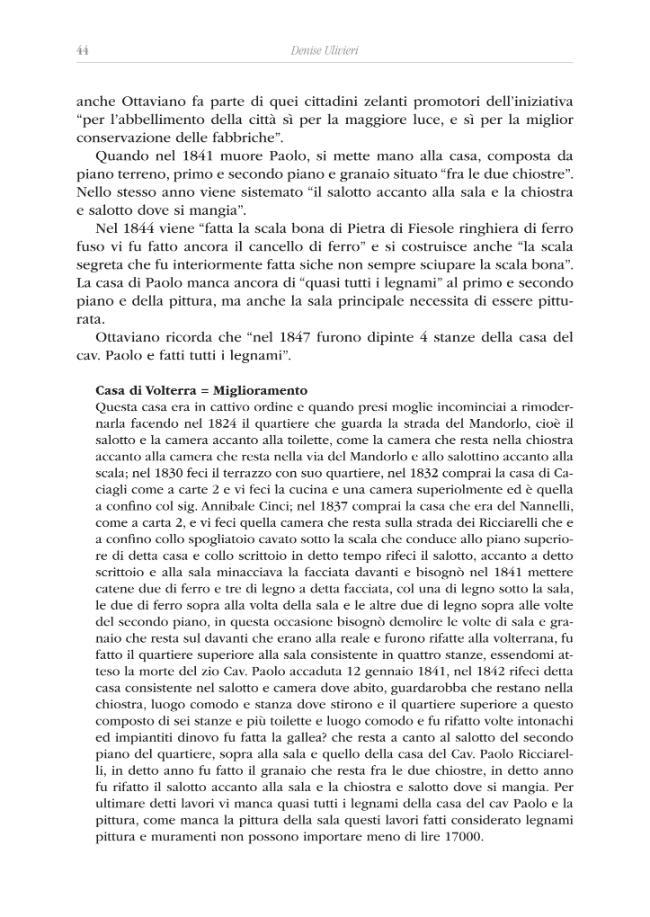 La casa Ricciarelli a Volterra : storia inedita di una dimora nobiliare - [Ulivieri, Denise] - [Pisa : PLUS-Pisa University Press, 2011.]