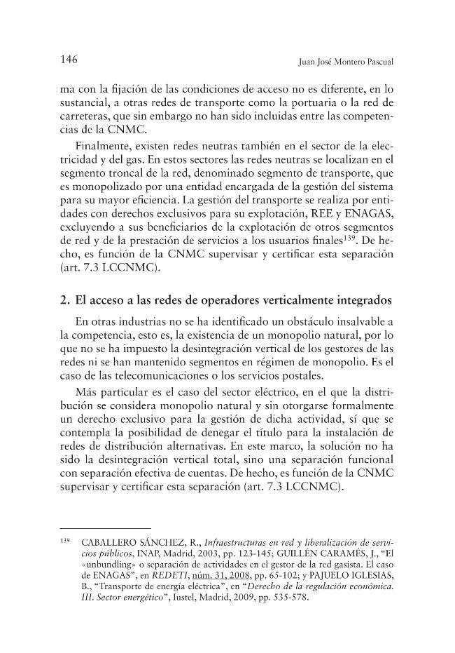 La comisión nacional de los mercados y la competencia : entre la actividad administrativa de regulación y el Derecho de la competencia - [Montero Pascual, Juan José] - [Valencia : Tirant lo Blanch, 2013.]