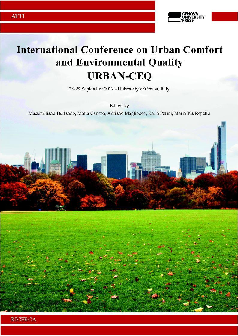 International Conference on Urban Comfort and Environmental Quality : URBAN-CEQ : 28-29 September 2017 - University of Genoa, Italy - [Burlando, Massimiliano] - [Genova : Genova University Press, 2017.]