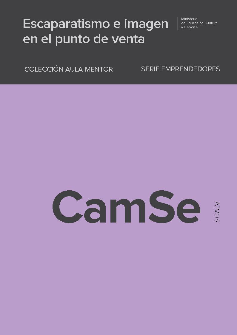 Escaparatismo e imagen en el punto de venta - [Bretón Aznar, Almudena, Roldán Pazos, Pilar] - [Madrid : Ministerio de Educación, Cultura y Deporte, 2018.]