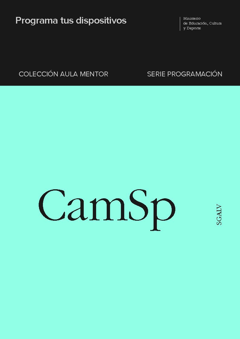 Programa tus dispositivos - [Contreras Castañeda, Miguel Ángel] - [Madrid : Ministerio de Educación, Cultura y Deporte, 2018.]