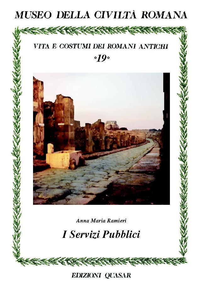 I servizi pubblici - [Ramieri, Anna Maria] - [Roma : Edizioni Quasar, 2018.]